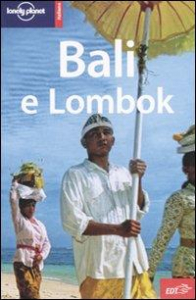 Bali e Lombok / Ryan Ver Berkmoes, Iain Stewart