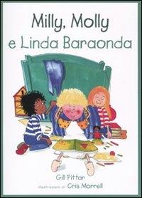 Milly, Molly e Linda Baraonda