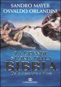 La grande storia della Bibbia