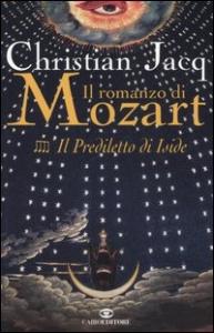 Il romanzo di Mozart . [4], Il prediletto di Iside
