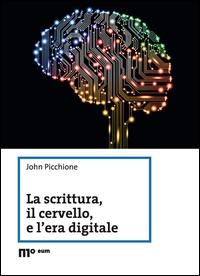 La scrittura, il cervello, e l'era digitale