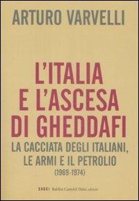 L'Italia e l'ascesa di Gheddafi