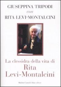 La clessidra della vita di Rita Levi-Montalcini