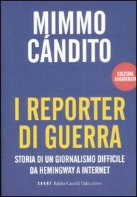 I reporter di guerra