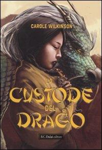 La custode del drago