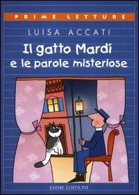 Il gatto Mardi' e le parole misteriose