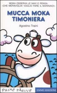Mucca Moka timoniera