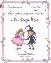 La principessa Tosca e la strega Fosca