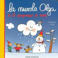 La nuvola Olga e e il pupazzo di neve