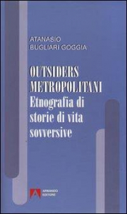 Outsiders metropolitani