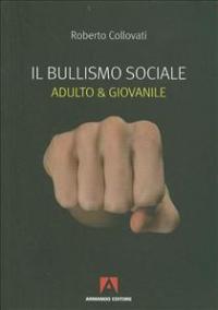 Il bullismo sociale