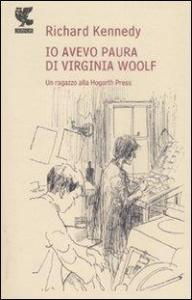 Io avevo paura di Virginia Woolf