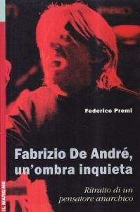 Fabrizio De André, un'ombra inquieta
