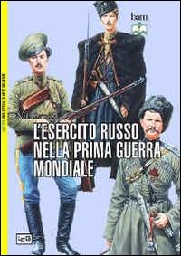 L'esercito russo nella prima guerra mondiale