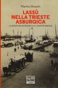 Lassù nella Trieste asburgica