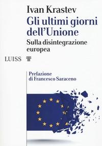 Gli ultimi giorni dell'Unione