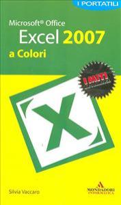 Microsoft Office Excel 2007 a colori