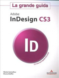 La grande guida Adobe InDesign CS3