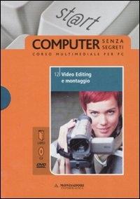 12: Video editing e montaggio.
