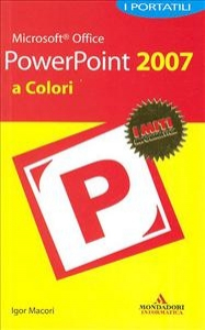 Microsoft Office PowerPoint 2007 a colori
