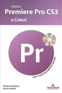 Adobe Premiere Pro CS3 a colori