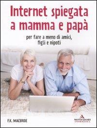 Internet spiegata a mamma e papa'