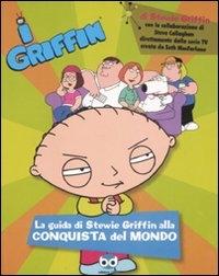 La guida di Stewie Griffin alla conquista del mondo