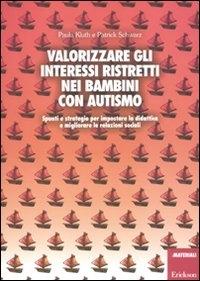 Valorizzare gli interessi ristretti nei bambini con autismo