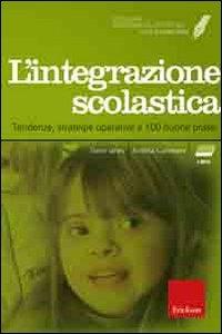 L' integrazione scolastica [Multimediale]