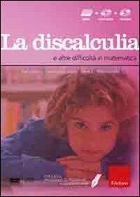 La discalculia e altre difficoltà in matematica [Multimedale]