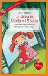 La storia di Marilù e i 5 sensi