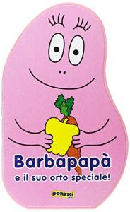 Barbapapà e il suo orto speciale!
