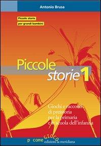 1: Giochi e racconti di preistoria per la primaria e la scuola dell'infanzia