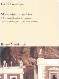 Modernita' e classicita'