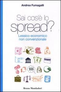 Sai cos'e lo spread? Lessico economico non convenzionale