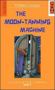 The moon-tanning machine