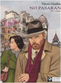 No pasarán : una storia di Max Fridman / Vittorio Giardino. 3