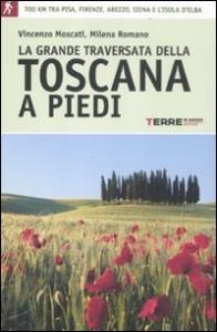 La ‰grande traversata della Toscana a piedi