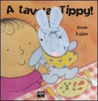 A tavola, Tippy!