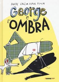 George e l'ombra