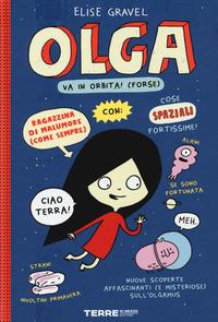 Olga va in orbita! (Forse)