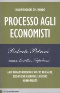 Processo agli economisti