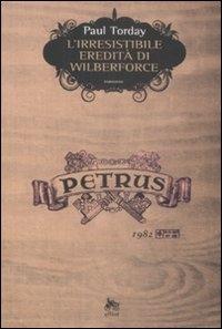 L'irresistibile eredita' di Wilberforce