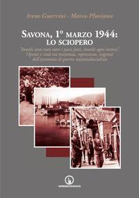 Savona, 1. marzo 1944: lo sciopero