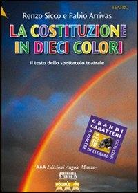 La Costituzione in dieci colori