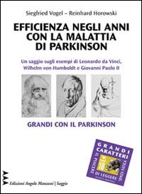 Efficienza negli anni con la malattia di Parkinson