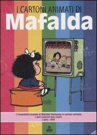 I cartoni animati di Mafalda [Multimediale]