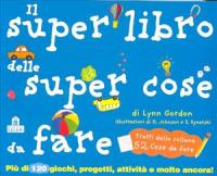 Il super libro delle super cose da fare
