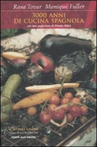 3000 anni di cucina spagnola