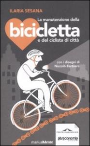 La manutenzione della bicicletta e del ciclista di citta'